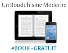 Un Bouddhisme moderne - Ebook offert